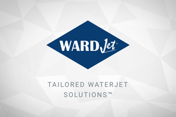 WARDJet Waterjet Cutting Systems
